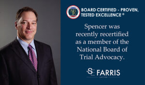 Spencer Farris re-certified for National Board of Trial Advocacy